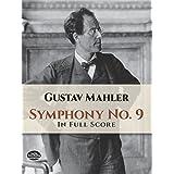 Mahler: Symphony No. 9 in Full Score