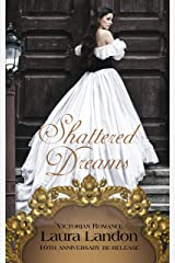 Shattered Dreams: Tenth Anniversary Edition Kindle Edition