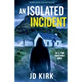 An Isolated Incident: A Scottish Murder Mystery