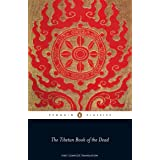 The Tibetan Book of the Dead: First Complete Translation (Penguin Classics)