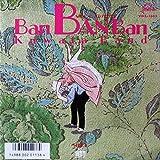 BAN BAN BAN 鰐[EPレコード 7inch]