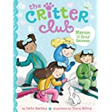 Marion and the Girls' Getaway (The Critter Club Book 20)