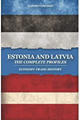ESTONIA AND LATVIA: THE COMPLETE PROFILES: ECONOMY-TRADE-HISTORY ペーパーバック