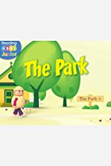 The Park: A Reggie and Friends Book Kindle Edition
