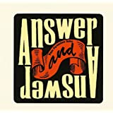 Answer And Answer (完全生産限定盤)(DVD付)