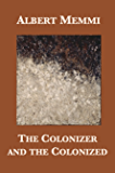 The Colonizer and the Colonized (English Edition)