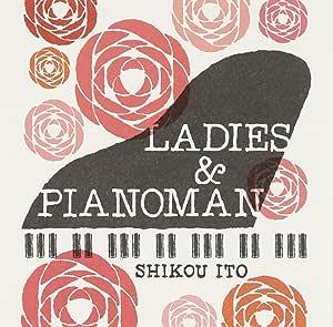 LADIES & PIANOMAN