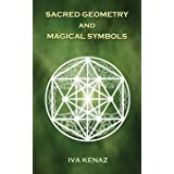Sacred Geometry and Magical Symbols