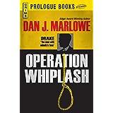 Operation Whiplash (Prologue Crime)