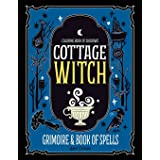 Coloring Book of Shadows: Cottage Witch Grimoire & Book of Spells