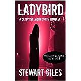 Ladybird: An addictive thriller with a massive twist. (Detective Jason Smith book 3) (A Detective Jason Smith Thriller)