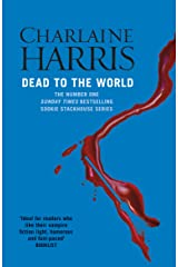 Dead To The World: A True Blood Novel (Sookie Stackhouse Book 4) Kindle Edition