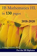 IB Mathematics HL in 130 pages: 2018-2020 ペーパーバック