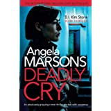 Deadly Cry: An absolutely gripping crime thriller packed with suspense