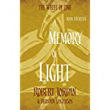A Memory Of Light: Book 14 of the Wheel of Time