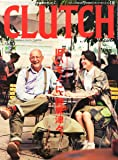 CLUTCH Magazine (クラッチマガジン) Vol.18 2013年 09月号 [雑誌]
