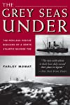 The Grey Seas Under: The Perilous Rescue Missions of a North Atlantic Salvage Tug