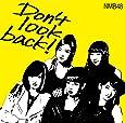 Don't look back! (限定盤Type-A) (Amazon限定オリジナル特典なし)