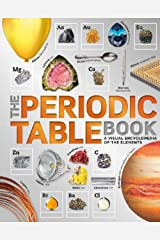 The Periodic Table Book: A Visual Encyclopedia of the Elements Kindle Edition