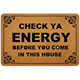 Naiteu Front Door Mat Welcome Mat Check Ya Energy Before You Come in This House Machine Washable Rubber Non Slip Backing Bath