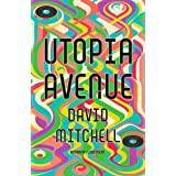 Utopia Avenue: The Number One Sunday Times Bestseller