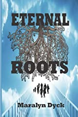 Eternal Roots: Who am I and why am I here? ペーパーバック