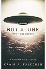Not Alone: First Encounter Kindle Edition