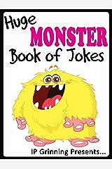 Huge Monster Book of Jokes for Kids. Monster Jokes, short, funny and family friendly (Joke Books for Kids 25) Kindle Edition