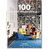 100 Interiors Around the World / So wohnt die Welt / Un tour du monde des interieurs (Bibliotheca Universalis)