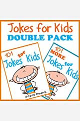 Jokes for Kids DOUBLE PACK incl. books '101 Jokes for kids' & '101 MORE Jokes for kids'. Short, Funny, Clean and Corny Kid's Jokes - Fun with the Funniest ... the Family. (Joke Books for Kids Book 6) Kindle Edition