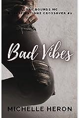 Bad Vibes Kindle Edition