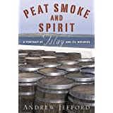 Peat Smoke and Spirit