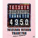 【メーカー特典あり】TETSUYA LIVE 2019 THANK YOU 4950(Blu-ray Disc(スマプラ対応))(ピックキーホルダー(BLACK)付き)