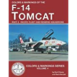 Colors & Markings of the F-14 Tomcat: Part 2: Pacific Fleet and Reserve Squadrons