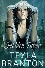 Hidden Intent: An Autumn Rain Mystery (Imprints Book 7) Kindle Edition