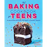 Baking Cookbook for Teens: 75 Delicious Recipes for Sweet and Savory Treats