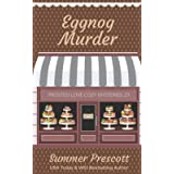 Eggnog Murder (Frosted Love Cozy Mysteries)