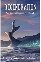 Regeneration: New Zealand Speculative Fiction II Paperback