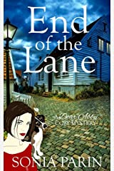 End of the Lane (A Dear Abby Cozy Mystery) ペーパーバック