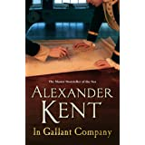 In Gallant Company: (Richard Bolitho: Book 5)