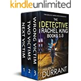THE DETECTIVE RACHEL KING BOOKS 1–3 three absolutely gripping crime mysteries box set (TOTALLY GRIPPING CRIME THRILLER BOX SE