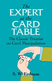 The Expert at the Card Table: Classic Treatise on Card Manipulation
