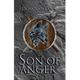 Son of Anger: A fast-paced Viking Saga filled with action and adventure (The Ormstunga Saga Book 1)