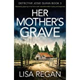 Her Mother's Grave: Absolutely gripping crime fiction with unputdownable mystery and suspense (3)