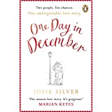 One Day in December: The uplifting, feel-good, Sunday Times bestselling Christmas romance you need this festive season