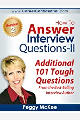 How To Answer Interview Questions - II Kindle Edition