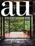 a+u(エー・アンド・ユー)2019年11月号/スリランカの現在ージェフリー・バワ100周年