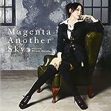 Magenta Another Sky(TVアニメーション「アルカナ・ファミリア -La storia della Arcana Famiglia-」オープニングテーマ)