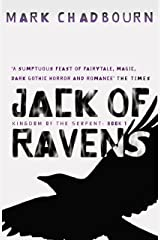 Jack Of Ravens: Kingdom of the Serpent: Book 1 (GOLLANCZ S.F.) Kindle Edition