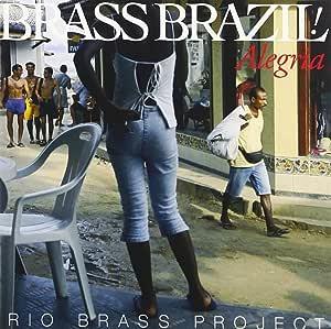 ブラス・ブラジル!-アレグリア-